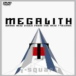 Megalith Live